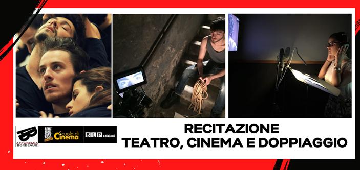 Recitazione per teatro, cinema e doppiaggio